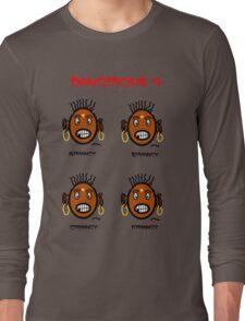 Dangerous four Long Sleeve T-Shirt