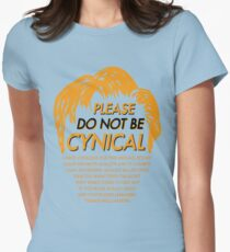 Please Do Not Be Cynical Women's Fitted T-Shirt