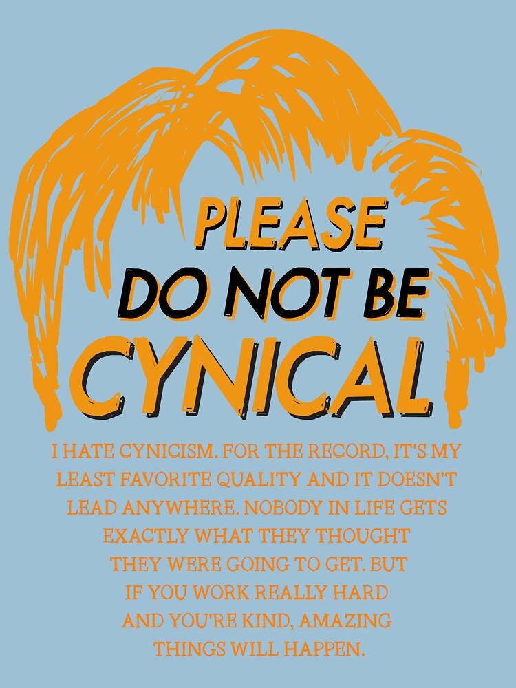 Please Do Not Be Cynical by oskardahlbom