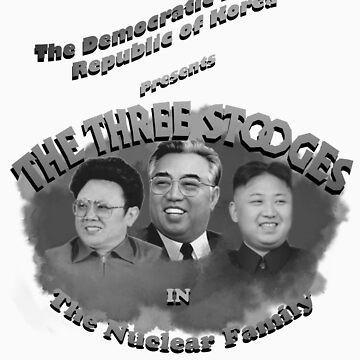 The Three Stooges, North Korea style! by ArrowValley