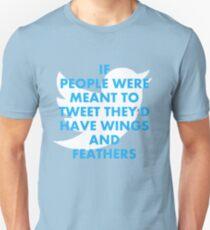 Twitter is not for me Unisex T-Shirt