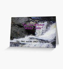 Top Ten - Water Falls Greeting Card