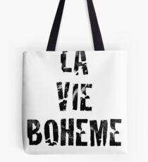 La Vie Boheme - Rent - Black Typography design Tote Bag