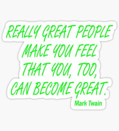 great people - twain Sticker