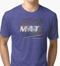 MAT Tri-blend T-Shirt