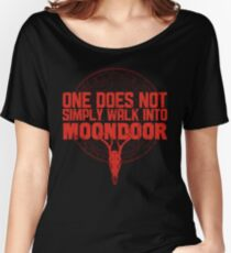 One Does Not Simply Walk Into Moondoor Women's Relaxed Fit T-Shirt