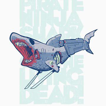 Cyborg Pirate Ninja Shark of the Living Dead! by nikholmes