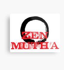 Zen Mutha Metal Print