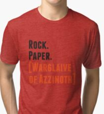 Rock. Paper. Warglaive of Azzinoth. Tri-blend T-Shirt