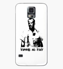 Yippee-ki-yay! Case/Skin for Samsung Galaxy
