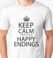 Keep calm and have happy endings Unisex T-Shirt