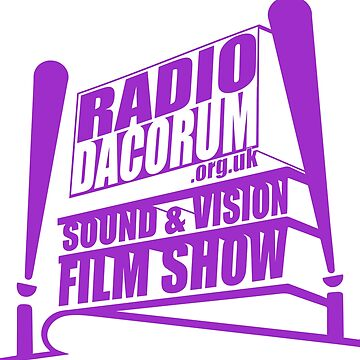 Radio Dacorum Sound and Vision Film Show v2 by Rakondite