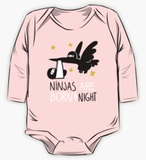Ninjas are born at night... One Piece - Long Sleeve