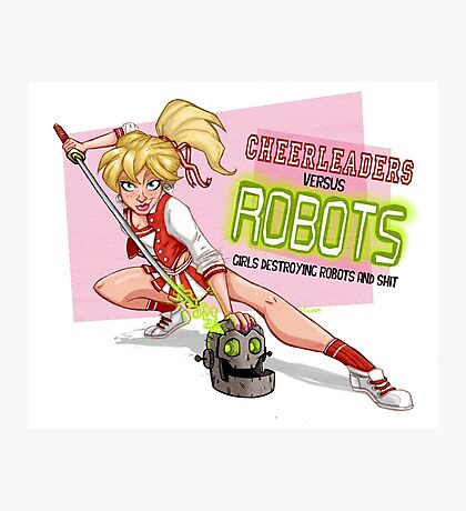 Cheerleaders versus Robots Photographic Print