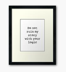 What Richard Castle Said Framed Print