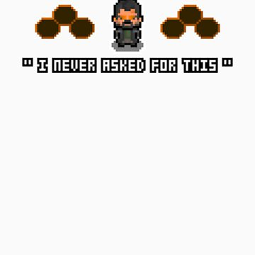 """""""I Never Asked For This"""" - Pixel Adam Jensen Shirt by PixelBlock"""