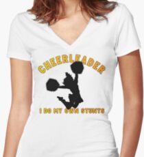 "Cheerleader ""I Do My Own Stunts"" Women's Fitted V-Neck T-Shirt"