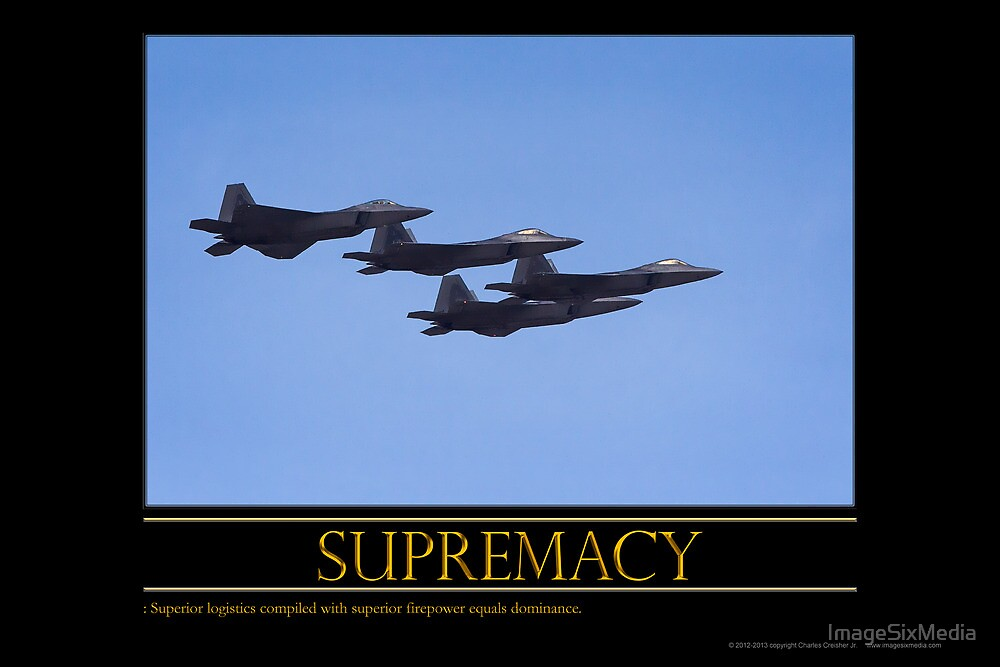 Supremacy by ImageSixMedia