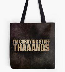 Carrying Stuff. Thaaangs Tote Bag