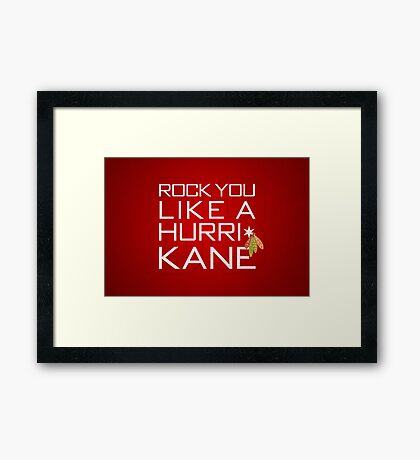 Rock You Like a HurriKane Framed Print