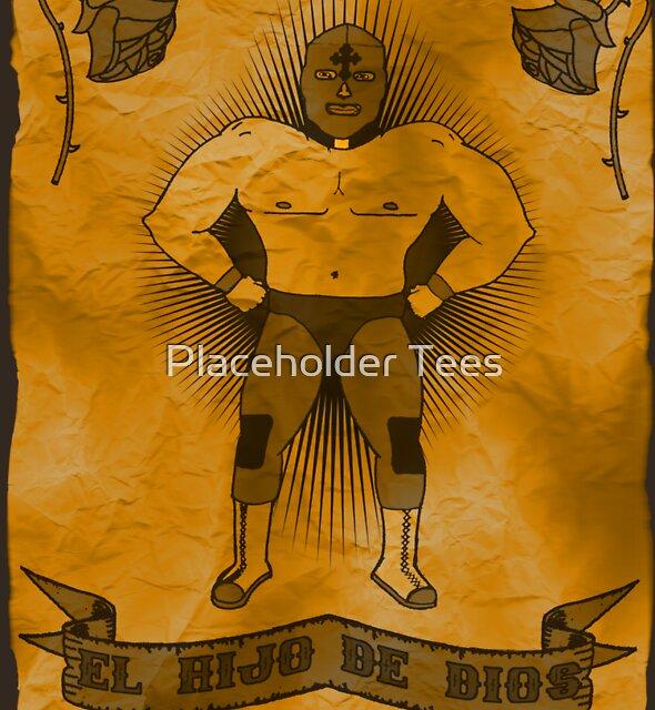 El Hijo De Dios by Placeholder Tees