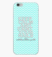 Keep Calm & Paint Your Nails iPhone Case