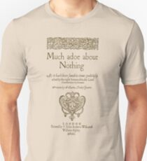 Shakespeare. Much adoe about nothing, 1600 Unisex T-Shirt