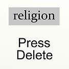 Religion Press Delete  by atheism