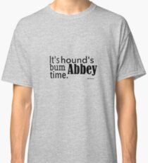 It's hound's bum Abbey time Classic T-Shirt