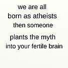 Born Atheist  by atheism