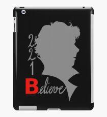 221B: Believe! iPad Case/Skin