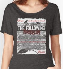 The Following:Nevermore Women's Relaxed Fit T-Shirt