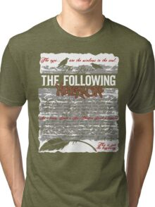 The Following:Nevermore Tri-blend T-Shirt