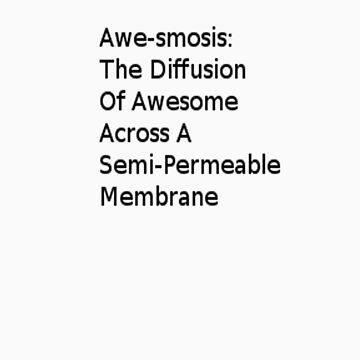 Awe-smosis by IshimaruOwO