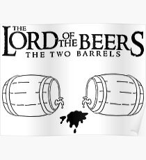 Lord of the Beers - The Two Barrels Poster