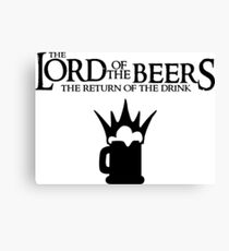 Lord of the Beers - Return of the Drink Canvas Print