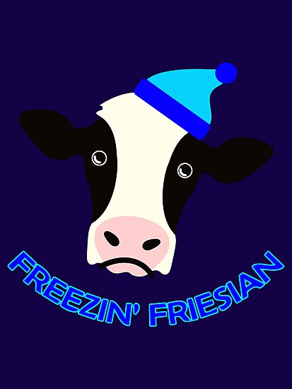 Freezin' Friesian by Placeholder Tees