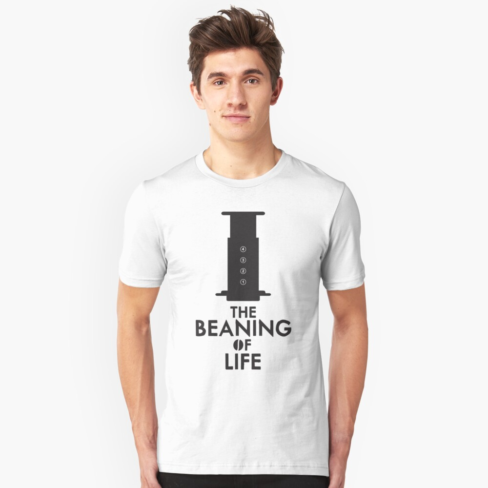 The Beaning of Life Unisex T-Shirt Front