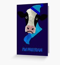 I'm Friesian Greeting Card