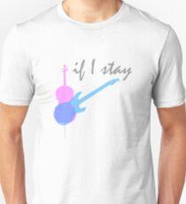 If I Stay Unisex T-Shirt