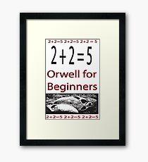 Orwell for Beginners  Framed Print
