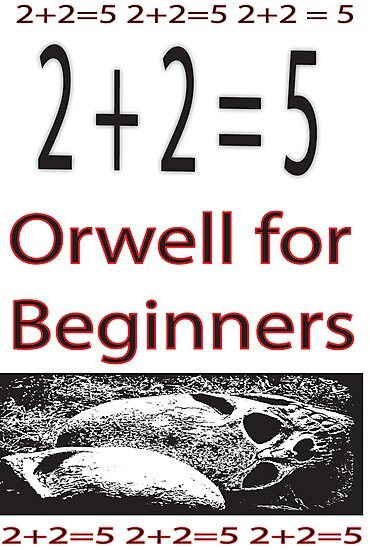 Orwell for Beginners  by Lou Nash