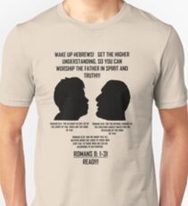 A RIGHTEOUS CONVERSATION; WAKE UP! Unisex T-Shirt