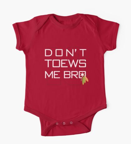 Don't TOEWS Me Bro Kids Clothes