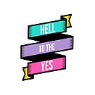 Hell to the Yes by Amy Grace