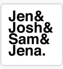 Jennifer & Josh & Sam & Jena. Sticker