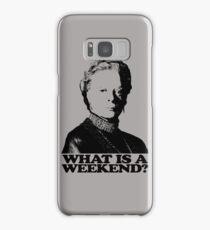 Downton Abbey What Is A Weekend Tshirt Samsung Galaxy Case/Skin
