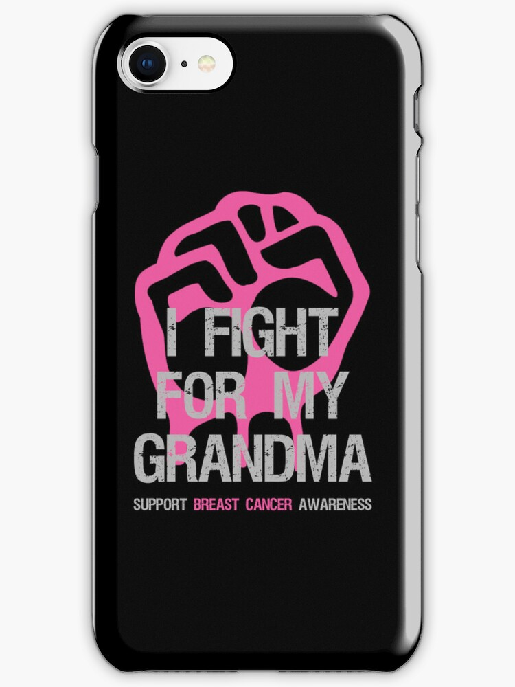 I Fight Breast Cancer Awareness Grandma by Sarah  Eldred