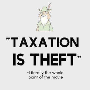 Robinhood Taxation is theft sticker by libertynerd