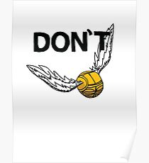 Don't Snitch Poster